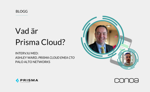 Prisma Cloud Blogg. Intervju Ashley Ward, Prisma Cloud EMEA CTO
