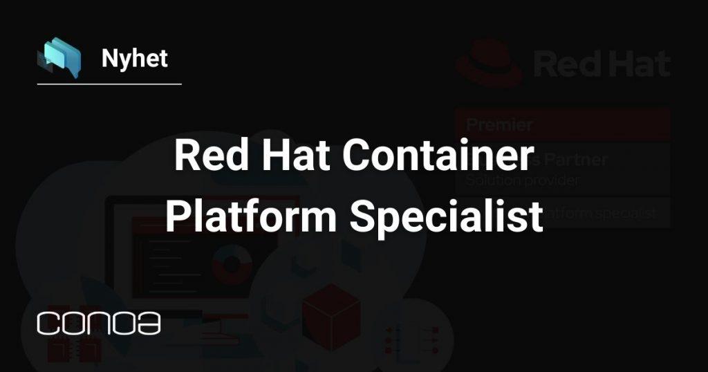 Red Hat Container Platform Specialist