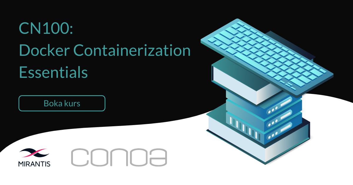 Kurs CN100 Docker Containerization Essentials