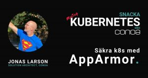 AppArmor Snacka Kubernetes